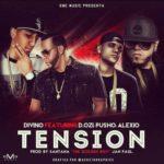 Divino Ft. Pusho, Alexio La Bestia y D.OZi - Tension MP3