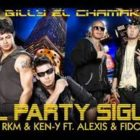 Alexis y Fido Ft. RKM Y Ken-Y - El Party Sigue MP3