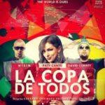 Wisin Ft Paty Cantu y David Correy - La Copa De Todos MP3