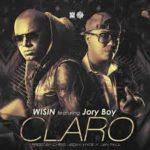 Wisin Ft. Jory - Claro MP3