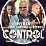 Wisin Ft. Pitbull y Chris Brown - Control MP3