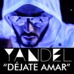 Yandel - Dejate Amar MP3