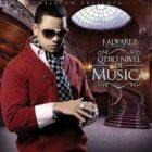 J Alvarez - Otro Nivel de Musica (2011) Album