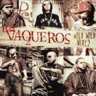 Wisin Y Yandel - Los Vaqueros Wild Wild Mixes (2007) Album