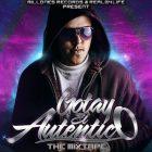 Gotay El Autentiko - The Mixtape (2010) Album