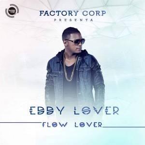 Eddy Lover - Flow Lover (The Album) (2015) Album