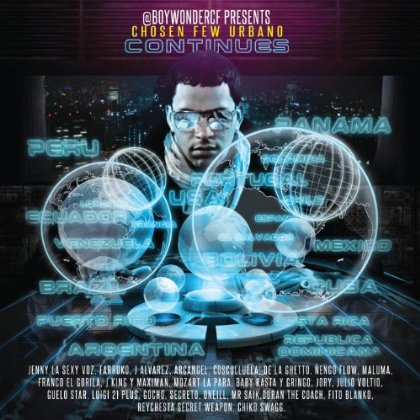 Boy Wonder Presenta - Chosen Few Urbano Continues (2013) Album