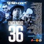 DJ Sincero - Enciendo 36 (2016) Album