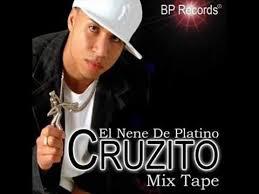 Cruzito El Nene De Platino The Mix Tape (2006) Album