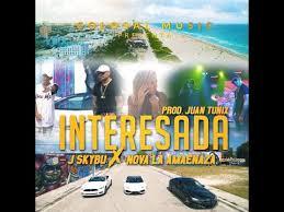 Nova La Amenaza Ft. J Skybu - Interesada MP3