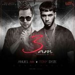 Anuel AA Ft. Tony Dize - 3 AM MP3