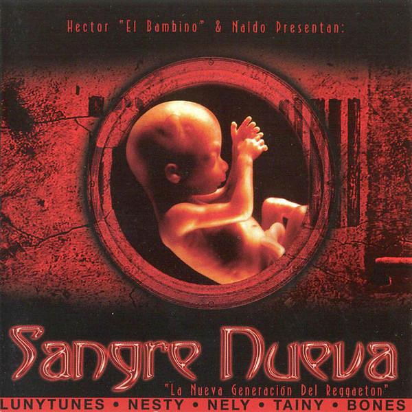 Hector El Bambino y Naldo - Sangre Nueva (2005) Album