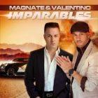 Magnate Y Valentino - Imparables (2013) Album