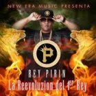 Rey Pirin - La Reevoluzion Del Rey Vol. 1 (2015) Album