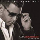Tito El Bambino - Alta Jerarquia (2014) A;bi,