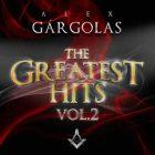 Alex Gargolas - The Greatest Hits Vol. 2 (2015) Album MP3