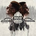 White Noise y D-Anel - Back in Town (Album) (2017) Vol. 1 Album MP3